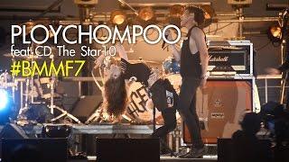[Live Show] งาน BMMF7 - Ploychompoo ft. CD The Star 10