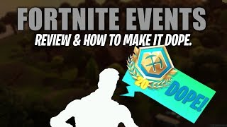 Fortnite Events / Tournament Review and Feedback