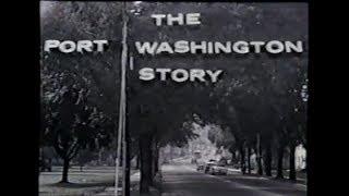 The Port Washington Story