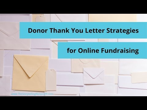 Donor Thank You Letter Strategies For Online Fundraising