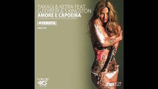 Takagi & Ketra ft. Giusy Ferreri, S.Kingston - Amore e Capoeira (Socievole & Adalwolf Bootleg Remix)