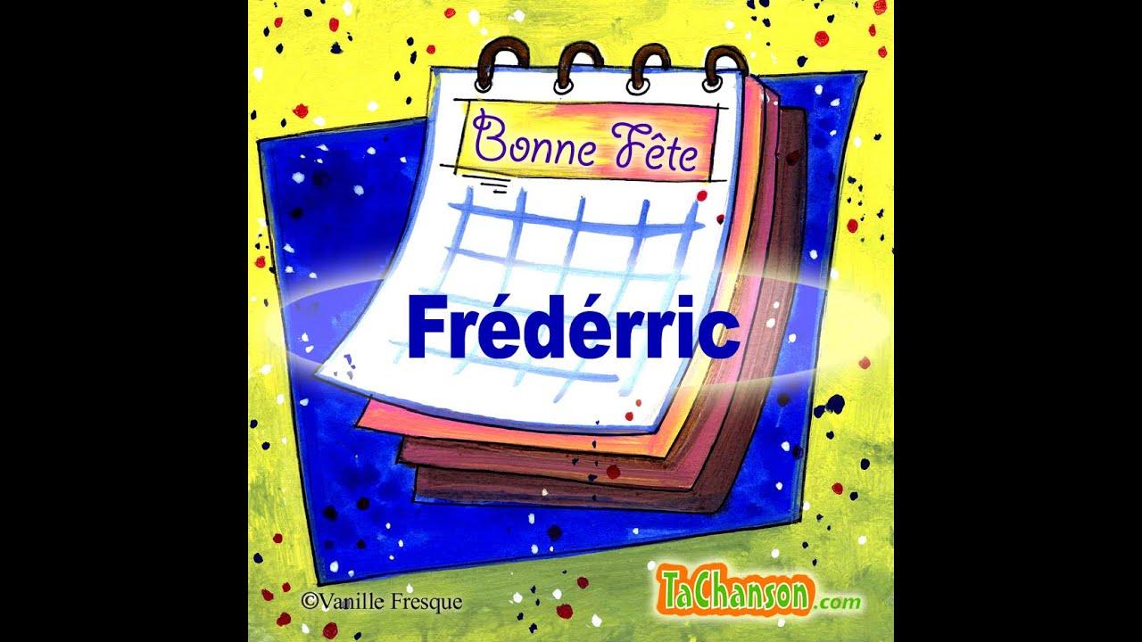 Bonne Fête Frédéric