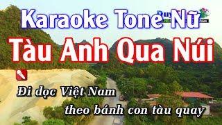 Karaoke || Tàu Anh Qua Núi Tone Nữ || Nhạc Sống Duy Tùng