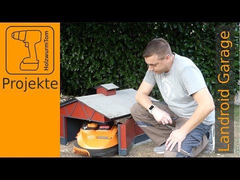 Die vielleicht beste Garage für den Worx Landroid Mähroboter selber bauen (Rasenmäher Roboter)