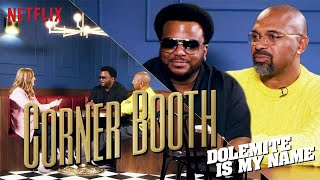 Mike Epps and Craig Robinson of Dolemite Is My Name in the Corner Booth | Netflix