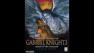 Gabriel Knight 3: Blood of the Sacred, Blood of the Damned  * Español * Intro