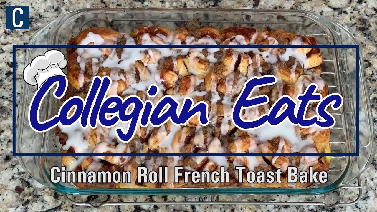 WATCH: Collegian Eats: Cinnamon Roll French Toast Bake