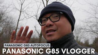 Panasonic G85 Autofocus Vlogger (AFC/AFS/AFF Modes) Geekoutdoors.com EP936