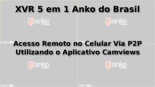(XVR)DVR 5 em 1 Anko do Brasil - Acesso no Celular Via P2P (Remotamente) - V2