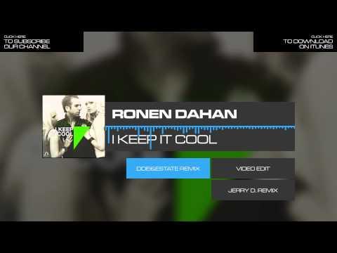 Ronen Dahan - I Keep It Cool (DDei&Estate...