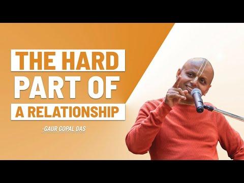Download The Hard Part Of A Relationship | Gaur Gopal Das