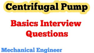 Centrifugal Pump Interviews Questions for Mechanical Engineer