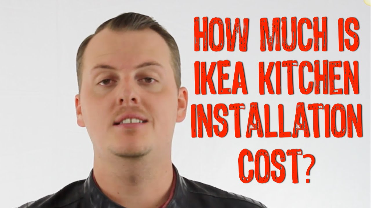 ordinary Kitchen Cabinets Installation Price #6: IKEA Kitchen Cabinet Installation Cost | How Much Is IKEA Kitchen Cabinet Installation - YouTube
