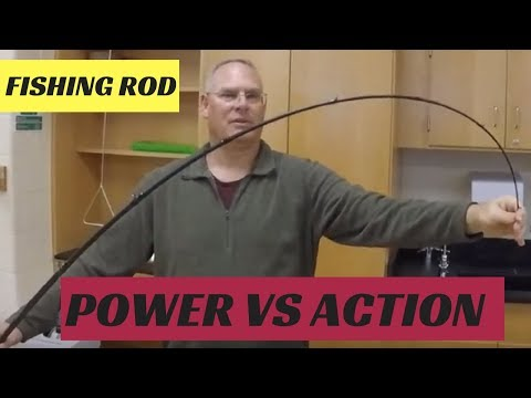 How To Choose Fishing Rod Power (weight) And Action