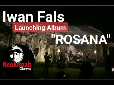 Iwan Fals, Launching Album ROSANA