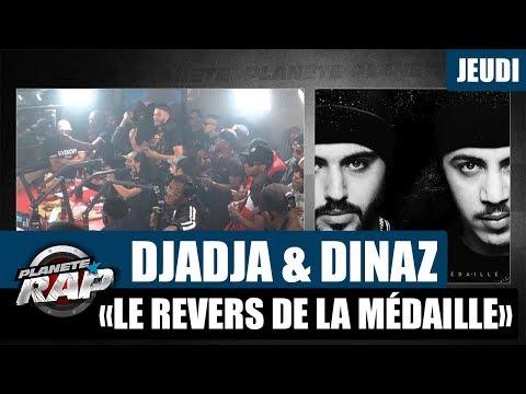 Youtube: Planète Rap – Djadja & Dinaz«Le Revers de la Médaille» #Jeudi
