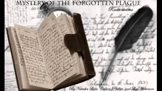 Mystery of The Forgotten Plague- 15-minute RADIO DRAMA