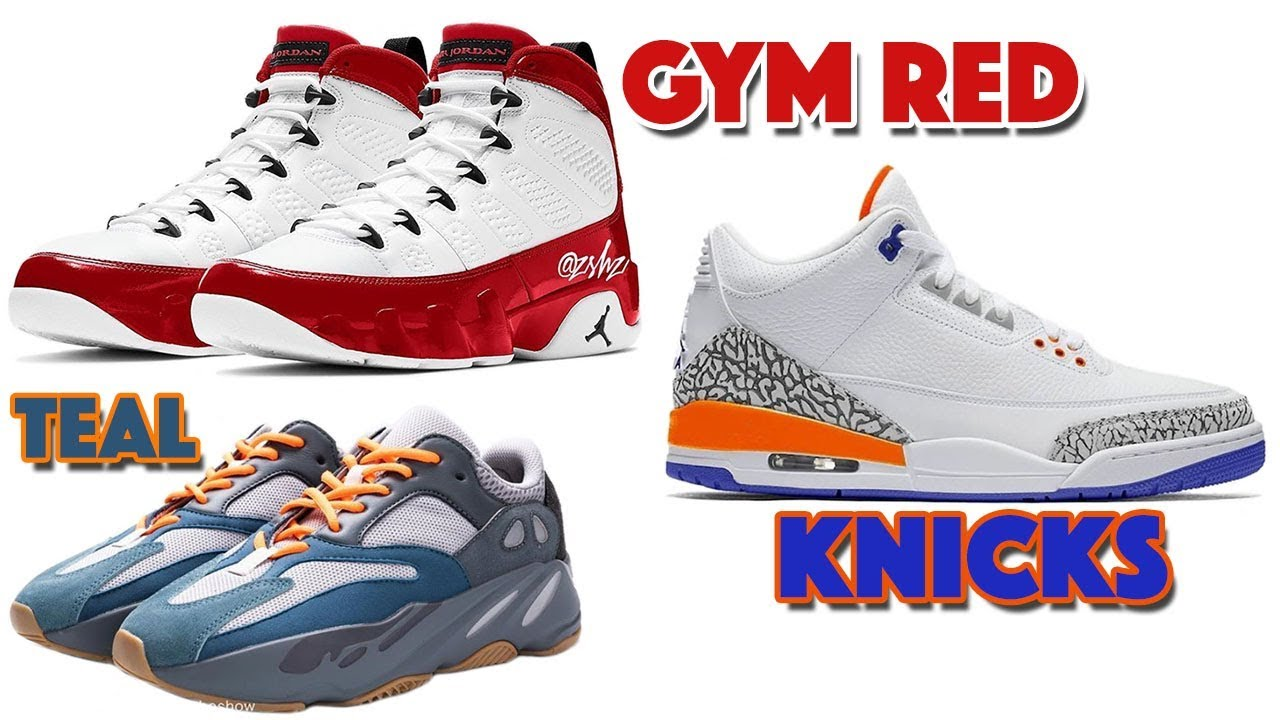 newest 1acb7 3cb34 AIR JORDAN 3 KNICKS, JORDAN 9 GYM RED, YEEZY BOOST 700 TEAL BLUE, OFF-WHITE  DUNK LOW AND MORE