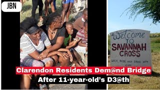Clarendon Residents Dem@nd Bridge After 11-year-old's D3@th/JBN