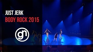 Just Jerk - Body Rock 2015 (Official 4K) #justjerk @geraldnonadoez