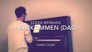 EDEKA Weihnachtsclip - #heimkommen (Dad) - Supreme Music ft. Neele Ternes (Piano Cover + Noten)