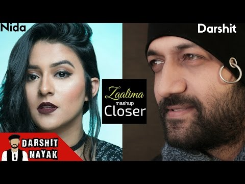 Zaalima - Raees | The Chainsmokers - Closer | Cover by Darshit Nayak | Ft.  Nida | New Mashup 2017