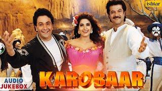 Karobaar - AUDIO JUKEBOX | Rishi Kapoor, Juhi Chawla, Anil Kapoor | Bollywood Hindi Songs