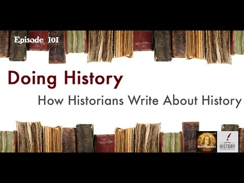 101 John Demos, How Historians Write About History (Doing History)