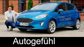 Ford Fiesta FULL REVIEW all-new neu 2018 test Titanium & ST-Line - Autogefühl