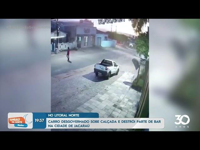 Carro desgovernado causa acidente na cidade de Jacaraú - Tambaú da Gente Noite
