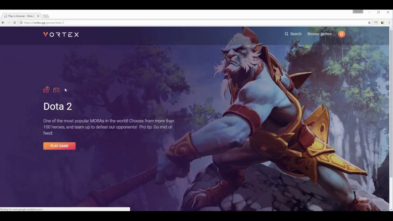 Vortex Cloud Gaming - DOTA 2 played directly in Chrome browser window