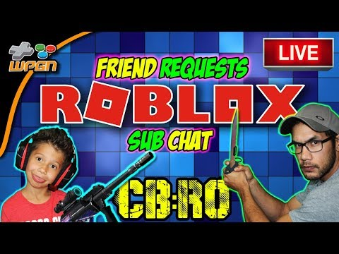 🔥 ROBLOX CB:RO  💯 Friend Requests Live Stream Now - Friend Requests and Subscriber Chat (12-8-17)
