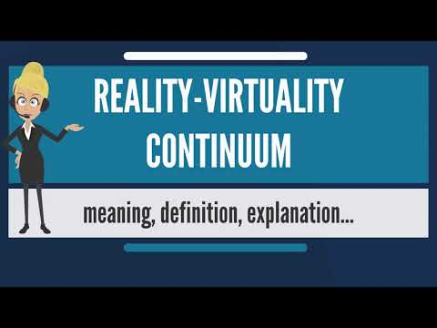 What is REALITY VIRTUALITY CONTINUUM? What does REALITY VIRTUALITY CONTINUUM mean?