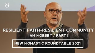 Resilient faith- Resilient community: Session with Ian Mobsby at the NMRT 2021 (Part 1)