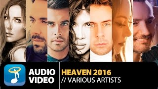 Heaven 2016 (Official Audio Video HQ)