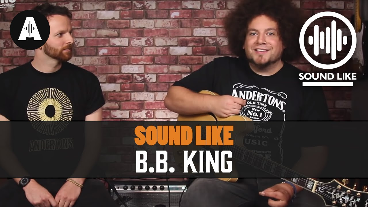 sound like b b king without busting the bank with loop