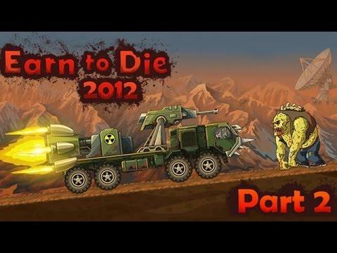 Earn to Die 2012 part 2 (Заслужившие смерть 2012 часть 2)