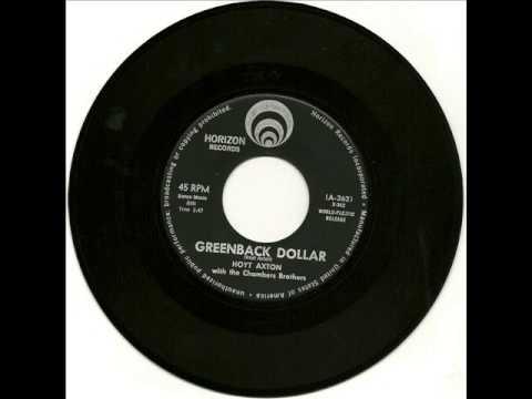 Hoyt Axton w Chambers Bros - Greenback Dollar 1962