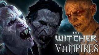 Witcher Monsters: Vampires - Witcher Lore - Witcher Mythology - Witcher 3 lore