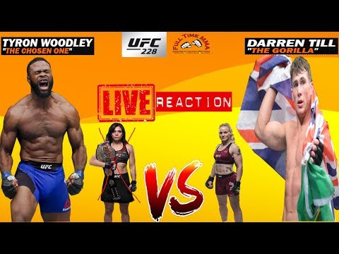 UFC 228: Tyron Woodley Vs Darren Till / Andrade Vs Kowalkiewicz / Zabit Vs Davis LIVE REACTION