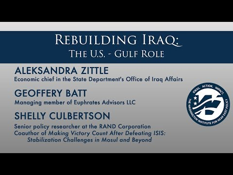 Rebuilding Iraq: The U.S. -Gulf Role