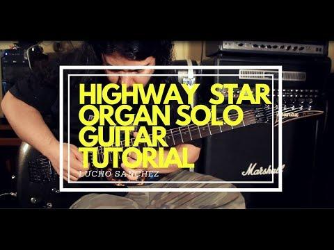 Highway Star Organ Solo Arranged For E. Guitar ( Arreglo Para Guitarra E.) - Tutorial And Lesson