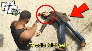 ¿QUE PASA SI FRANKLIN MATA A MICHAEL EN GTA V? Grand Theft Auto 5