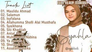 Full Album Sholawat Terbaru SYAHLA - Maulidu Ahmad || Isyfalana || Syaikhona