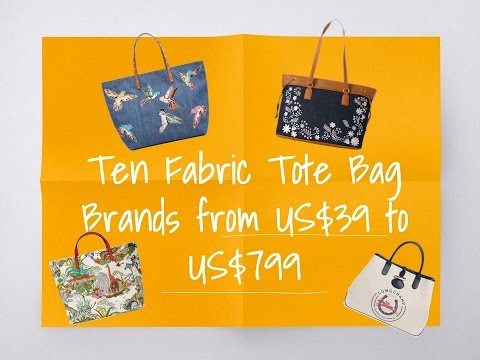 Ten Fabric Tote Bag Brands from US$39 to US$799 (Gucci, Valentino, Longchamp, Kate Spade, CK, etc)