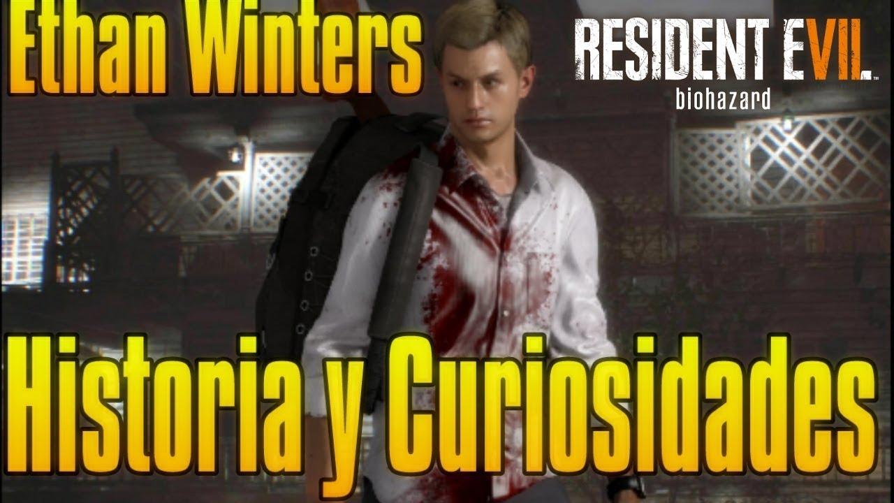 Ethan Winters Historia Y Curiosidades Resident Evil 7 Youtube