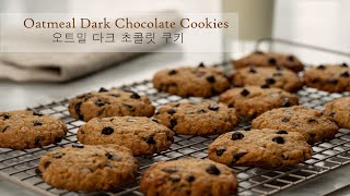 Oatmeal Dark Chocolate Cookie …
