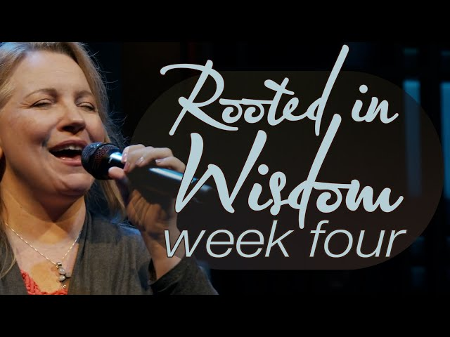 Rooted in Wisdom | Week 4 | Sunday Mass for July 11