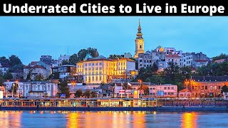 10 Most Underrated Ciтies to Live in Europe