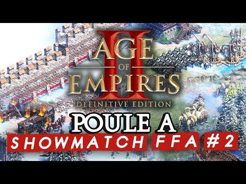 Age Of Empires II FFA #2 : Poule A (ShowMatch 3000€ Cash Prize)